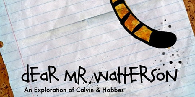 Dear Mr. Watterson  - Some Thoughts On The Calvin & Hobbes Documentary (Editorial)
