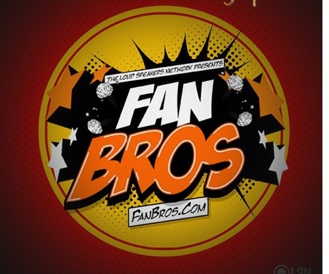 FBS No. 46 – FanBrosShow One Year Anniversary Episode