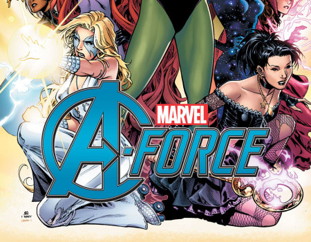 Ladies first, Marvel Comics Presents A-FORCE