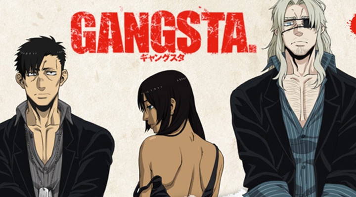 Anime Spotlight: Gangsta.