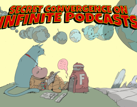 SECRET CONVERGENCE ON INFINITE PODCASTS! (Part 1: Who Would Win In A Fight?)