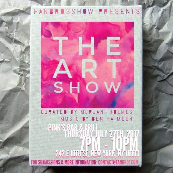LIVE EVENT: The Art Show - Opening Party (July 27)