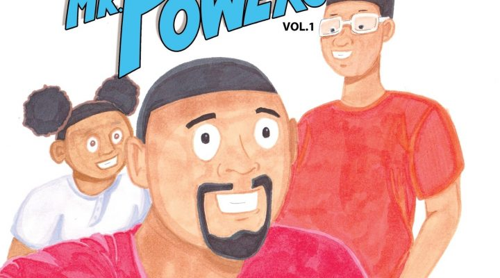 """Black Fathers Are Superheros: Interview with """"Mr. Powers"""" Author Stephen McGill"""