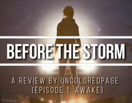 Life Is Strange: Before The Storm – Episode 1 Review (GAMING)