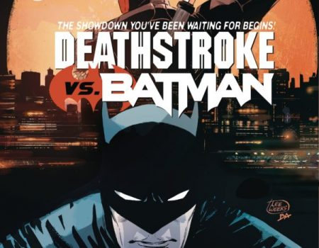 FIGHT NIGHT: Deathstroke vs Batman April 2018
