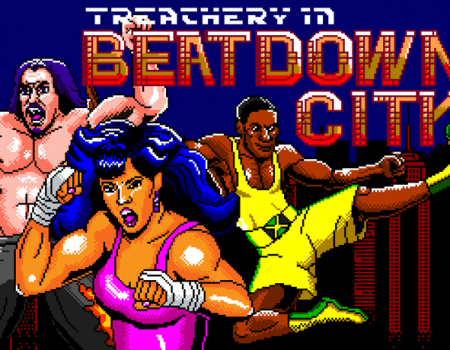 "E32018: ""Treachery In Beatdown City"" Combines 2D-Brawlers And Turn-Based RPGs!"
